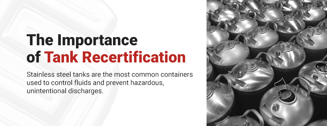 The Importance of Tank Recertification