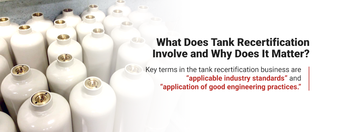 What does tank recertification involve and why does it matter?