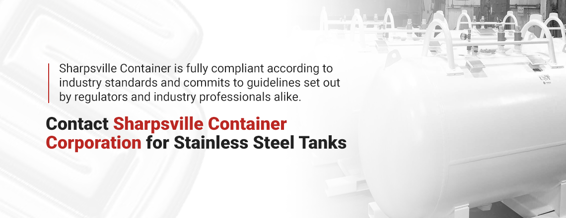 Contact Sharpsville Container for stainless steel tanks.
