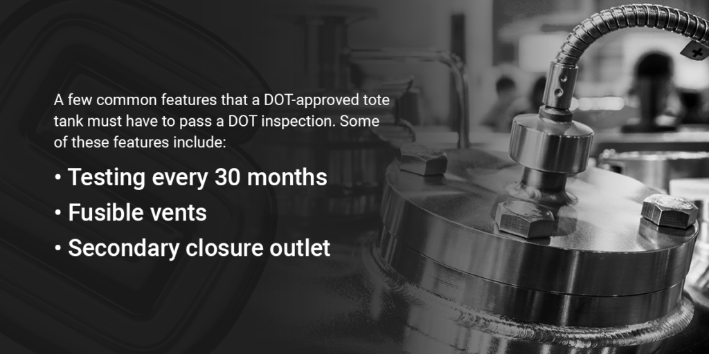 A DOT-approved container must have a few common features to pass a DOT inspection