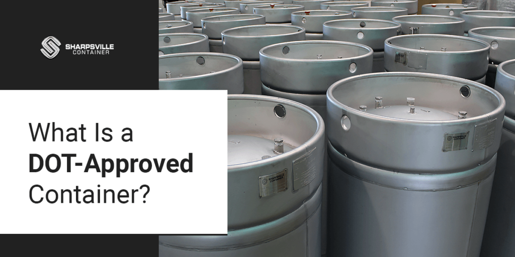 What is a DOT-approved container?